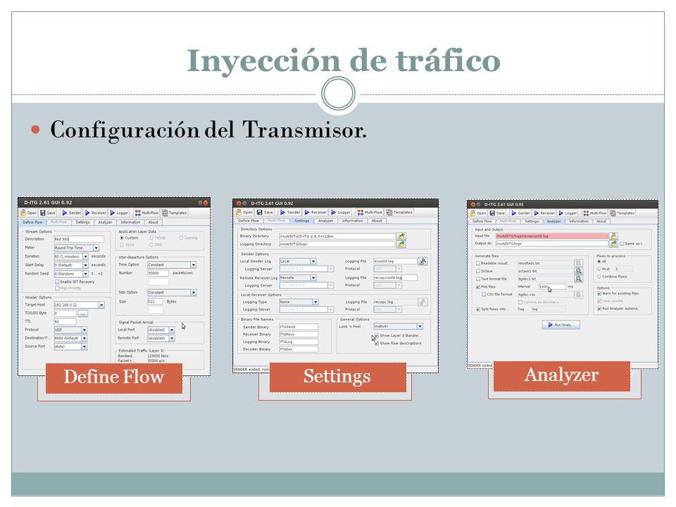 Inyección de tráfico Configuración del Transmisor. Define Flow Settings Analyzer