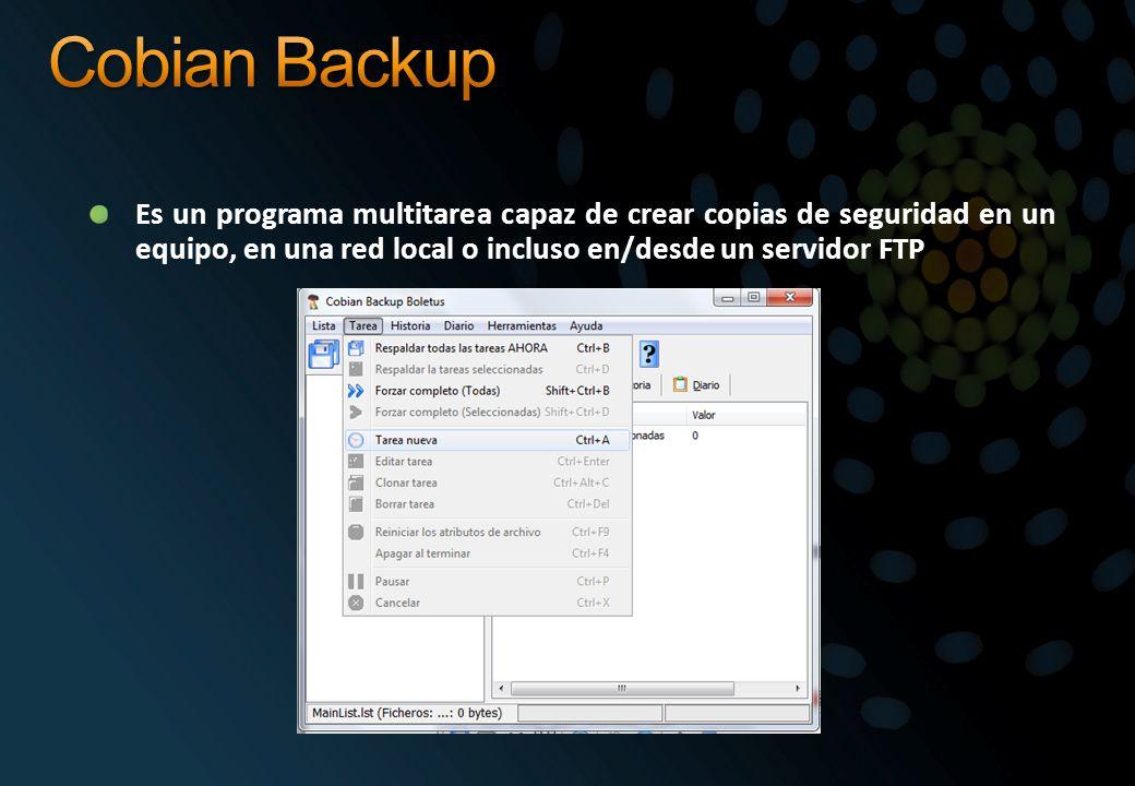 Es un programa multitarea capaz de crear copias de seguridad en un equipo, en una red local o incluso en/desde un servidor FTP