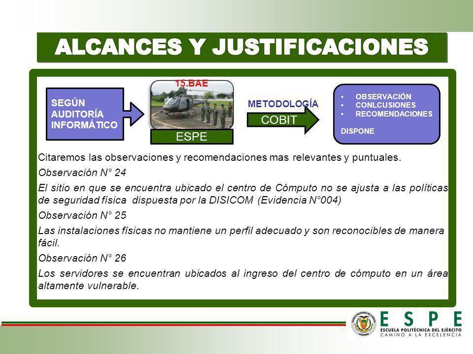Recomendación N° 24 El Comandante de la Brigada dispondrá al Comandante del EC-15, presentar un proyecto para la reubicación del Centro de Cómputo, esta actividad deberá ejecutarse el primer semestre del año 2011.