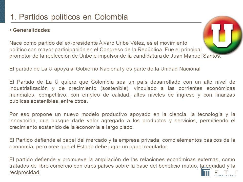 1. Partidos políticos en Colombia Generalidades Nace como partido del ex-presidente Álvaro Uribe Vélez, es el movimiento político con mayor participac