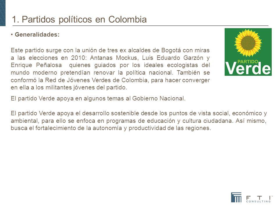 1. Partidos políticos en Colombia Generalidades: Este partido surge con la unión de tres ex alcaldes de Bogotá con miras a las elecciones en 2010: Ant