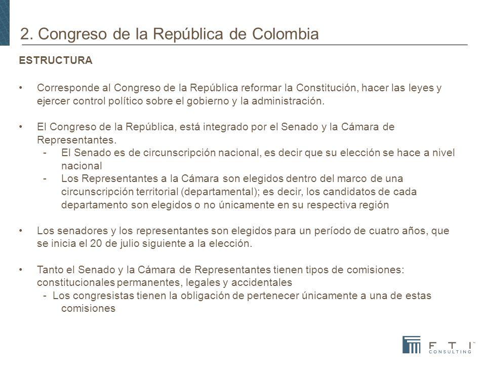 2. Congreso de la República de Colombia ESTRUCTURA Corresponde al Congreso de la República reformar la Constitución, hacer las leyes y ejercer control