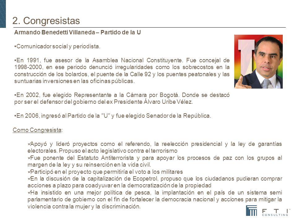 2.Congresistas Armando Benedetti Villaneda – Partido de la U Comunicador social y periodista.