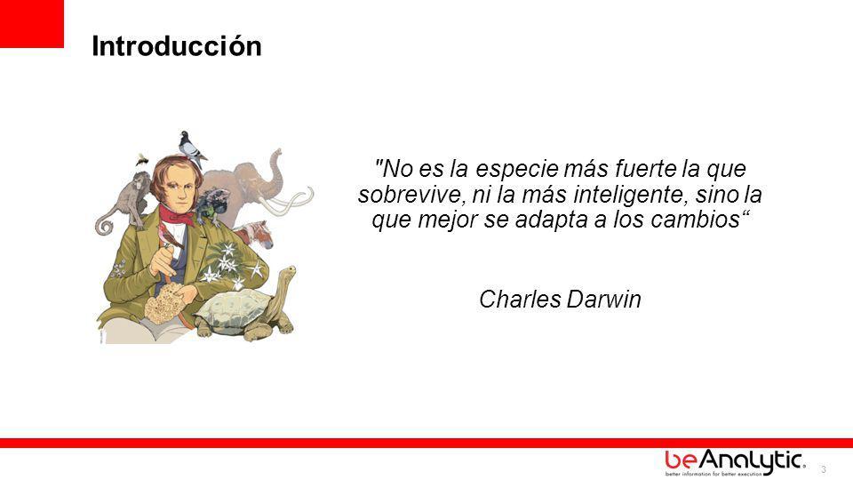 3 No es la especie más fuerte la que sobrevive, ni la más inteligente, sino la que mejor se adapta a los cambios Charles Darwin Introducción