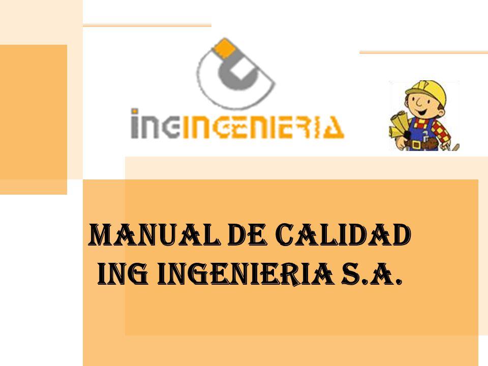 MANUAL DE CALIDAD ING INGENIERIA S.A.