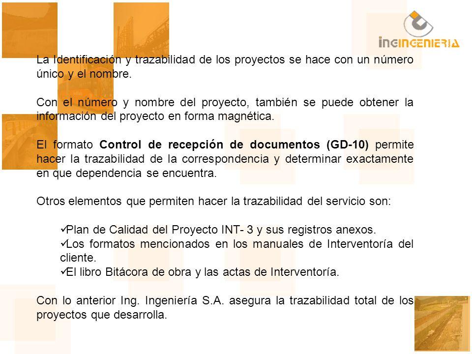 La Identificación y trazabilidad de los proyectos se hace con un número único y el nombre. Con el número y nombre del proyecto, también se puede obten