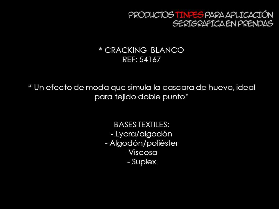 * CRACKING BLANCO REF: 54167 Un efecto de moda que simula la cascara de huevo, ideal para tejido doble punto BASES TEXTILES: - Lycra/algodón - Algodón