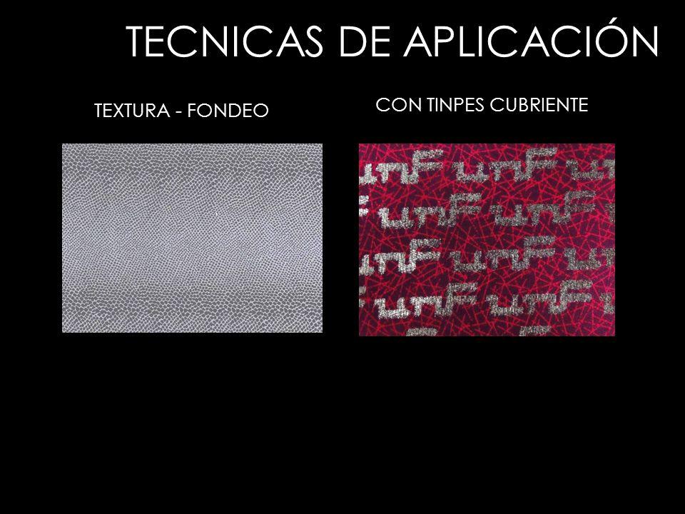 TECNICAS DE APLICACIÓN TEXTURA - FONDEO CON TINPES CUBRIENTE