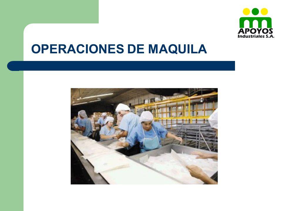 OPERACIONES DE MAQUILA