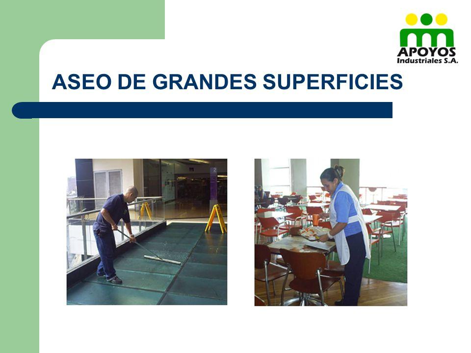 ASEO DE GRANDES SUPERFICIES