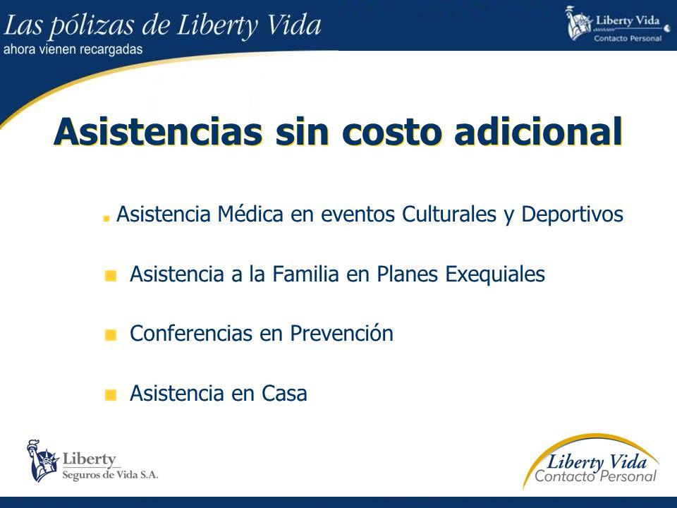 Asistencias sin costo adicional Asistencia Médica en eventos Culturales y Deportivos Asistencia a la Familia en Planes Exequiales Conferencias en Prevención Asistencia en Casa