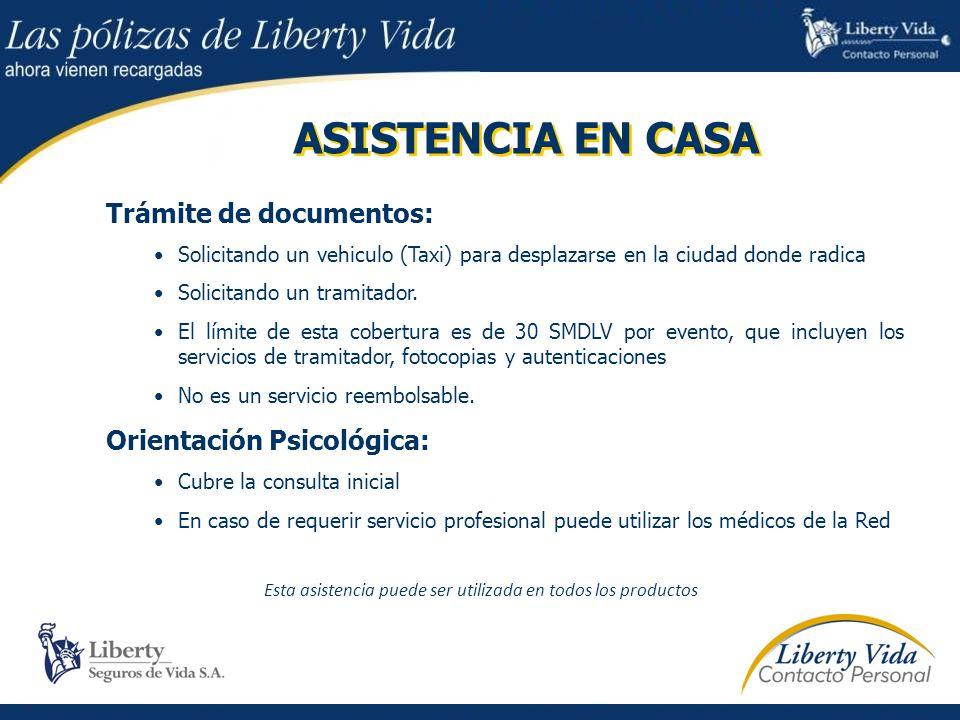 Asistencias con costo adicional 1.ASISTENCIA EN VIAJE INTERNACIONAL VIDA 2.