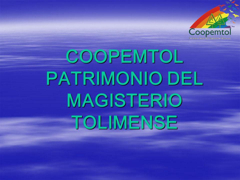 COOPEMTOL PATRIMONIO DEL MAGISTERIO TOLIMENSE COOPEMTOL PATRIMONIO DEL MAGISTERIO TOLIMENSE