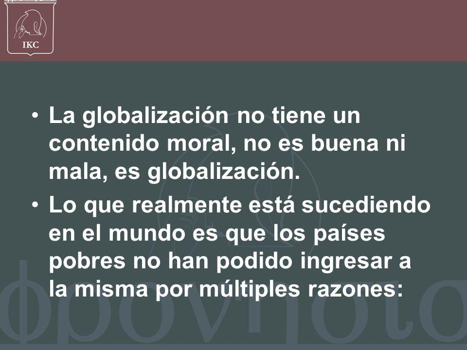Francisco Javier Bernal V, Razones de la globalización La globalización es de las empresas que pueden ingresar a otros países para: