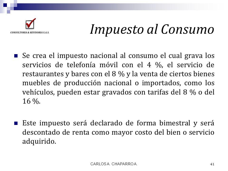 Impuesto al Consumo Se crea el impuesto nacional al consumo el cual grava los servicios de telefonía móvil con el 4 %, el servicio de restaurantes y b