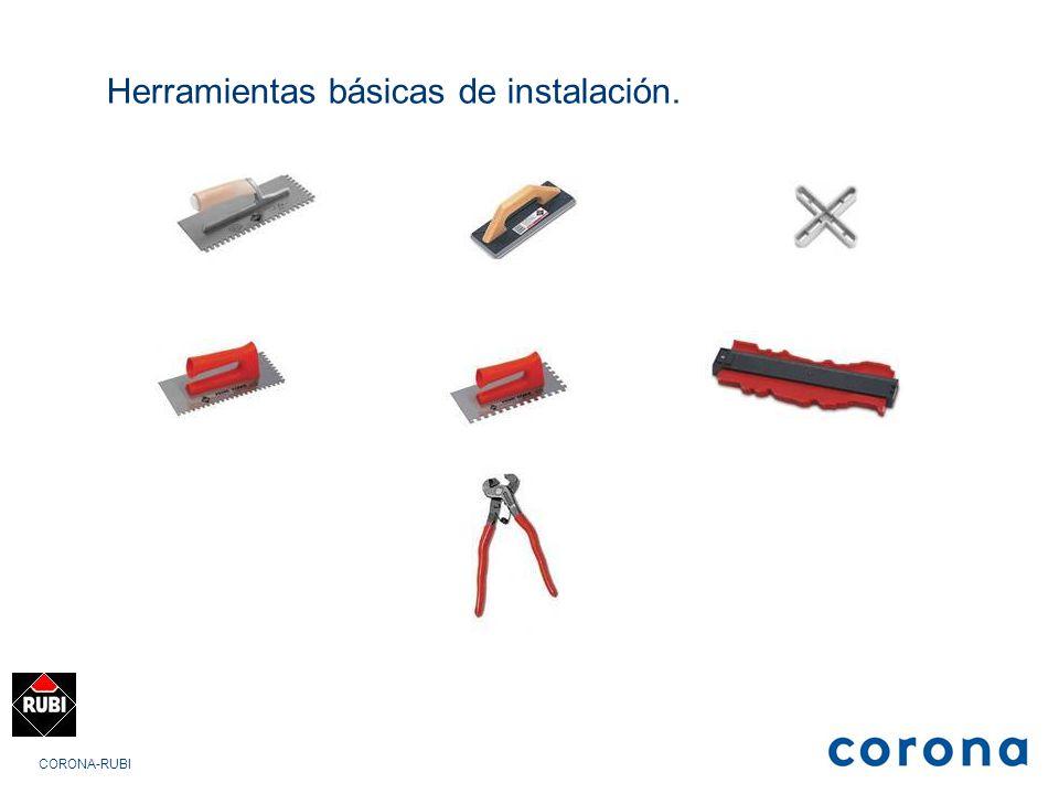 CORONA-RUBI Herramientas básicas de instalación.