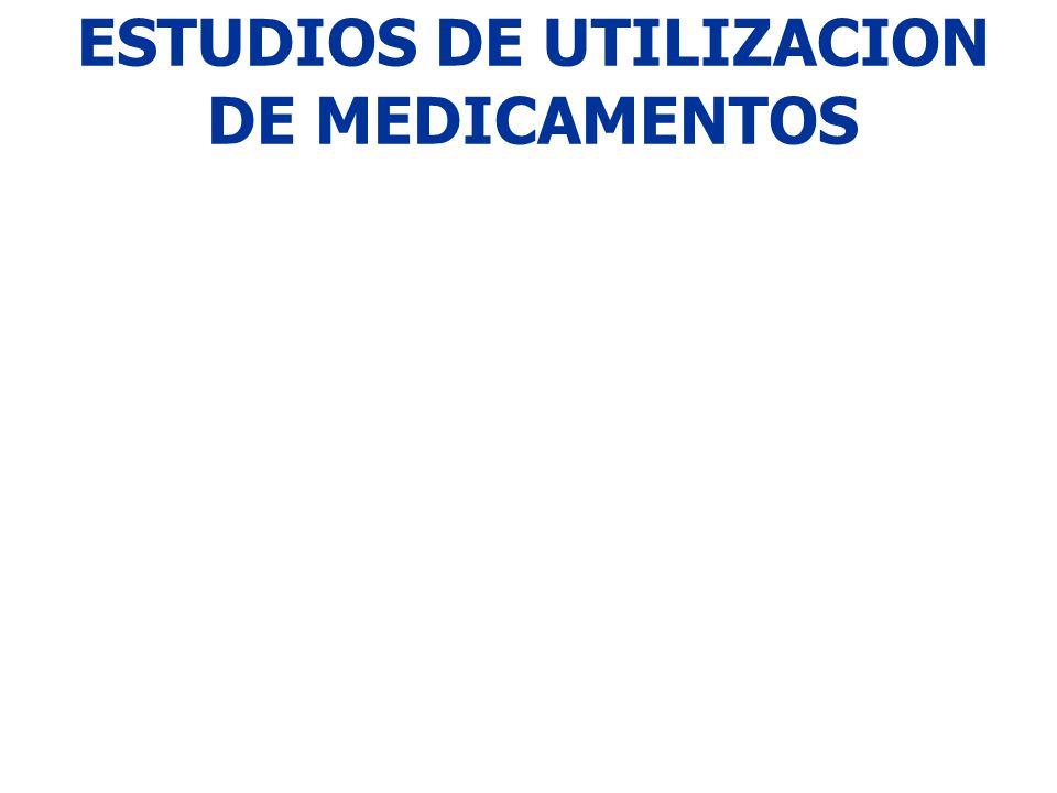 ESTUDIOS DE UTILIZACION DE MEDICAMENTOS