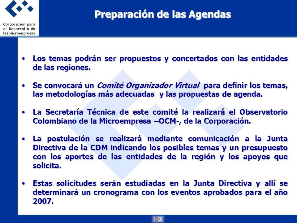 Los temas podrán ser propuestos y concertados con las entidades de las regiones.Los temas podrán ser propuestos y concertados con las entidades de las regiones.