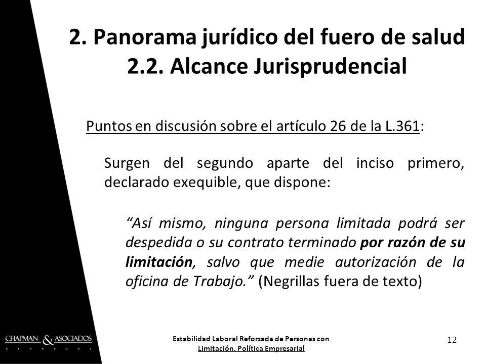 Puntos en discusión sobre el artículo 26 de la L.361: Surgen del segundo aparte del inciso primero, declarado exequible, que dispone: Así mismo, ningu