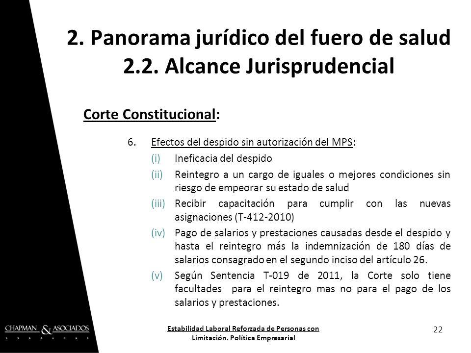 Corte Constitucional: 6.Efectos del despido sin autorización del MPS: (i)Ineficacia del despido (ii)Reintegro a un cargo de iguales o mejores condicio