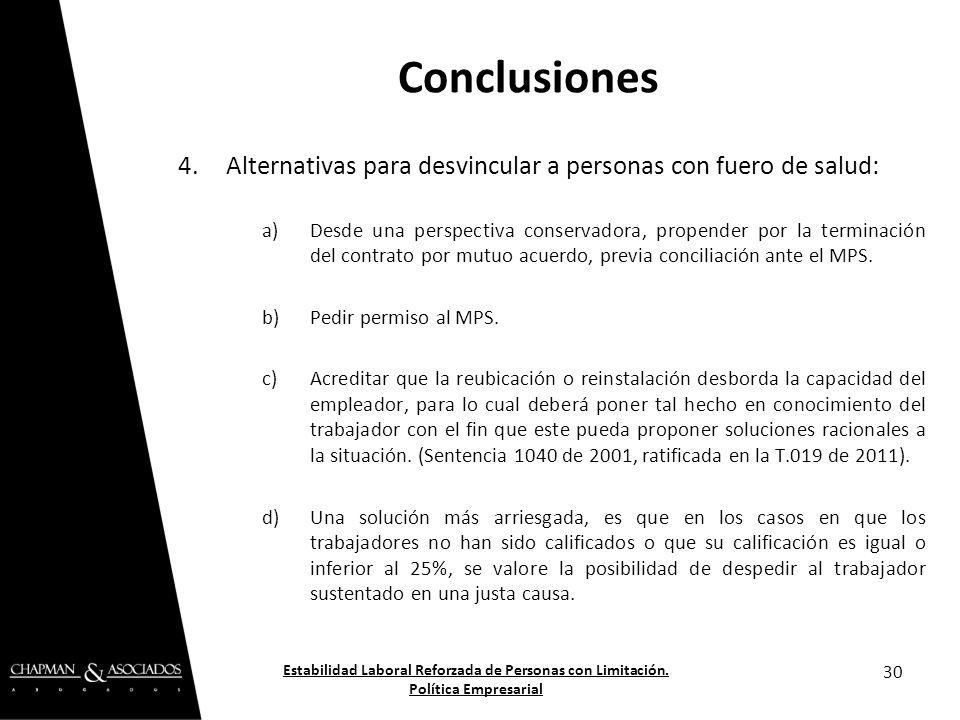 4.Alternativas para desvincular a personas con fuero de salud: a)Desde una perspectiva conservadora, propender por la terminación del contrato por mut