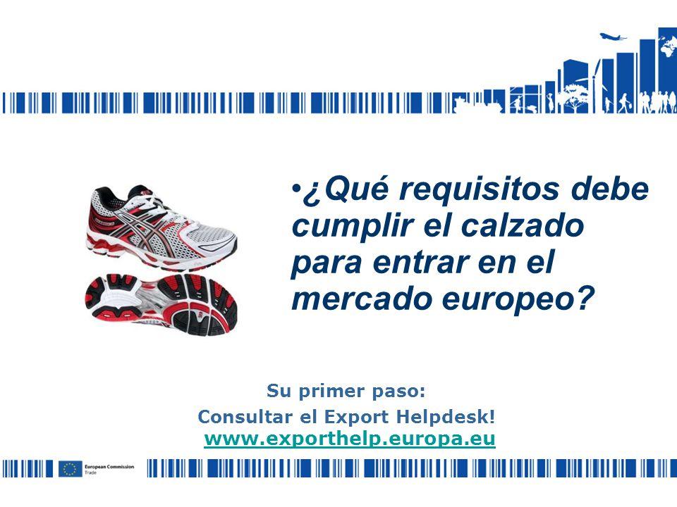 ¿Qué requisitos debe cumplir el calzado para entrar en el mercado europeo.