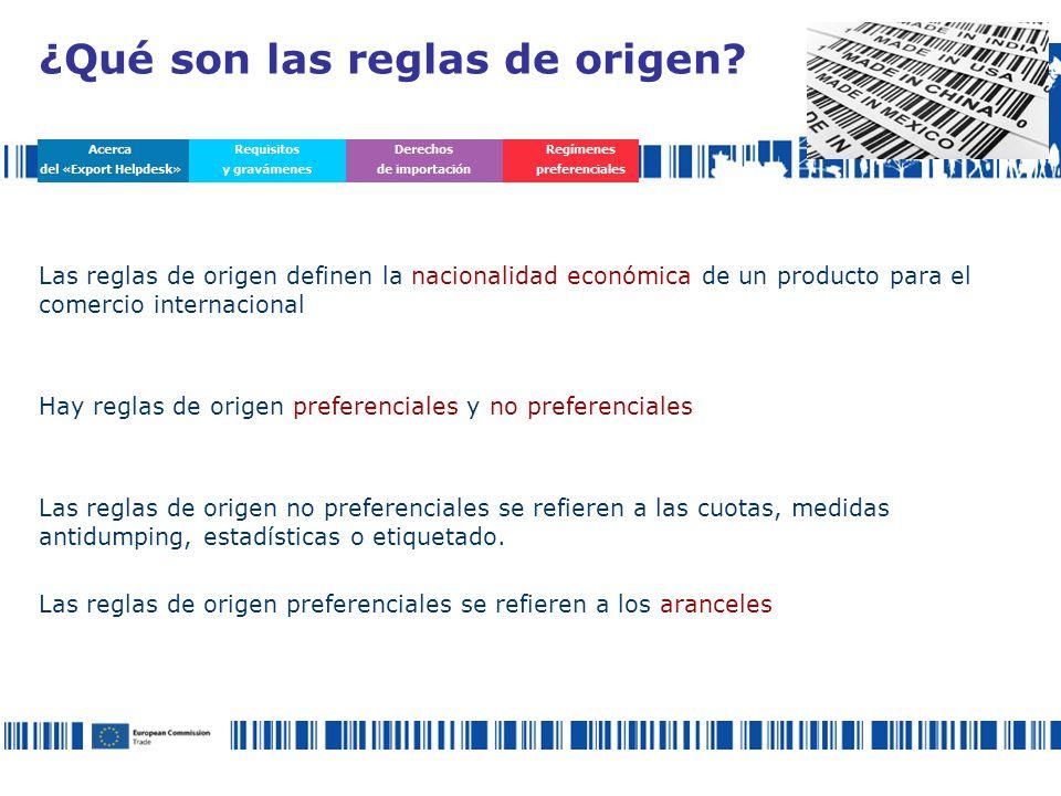 Las reglas de origen definen la nacionalidad económica de un producto para el comercio internacional Hay reglas de origen preferenciales y no preferenciales Las reglas de origen no preferenciales se refieren a las cuotas, medidas antidumping, estadísticas o etiquetado.