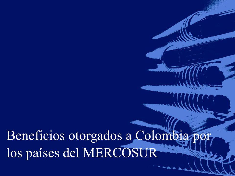Beneficios otorgados a Colombia por los países del MERCOSUR