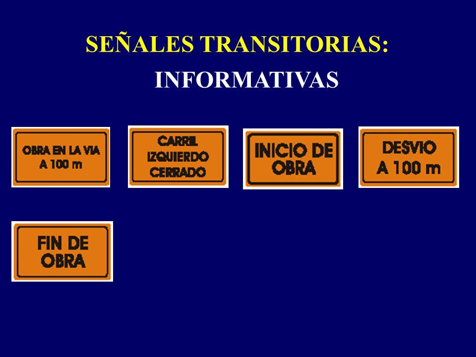 SEÑALES TRANSITORIAS: INFORMATIVAS