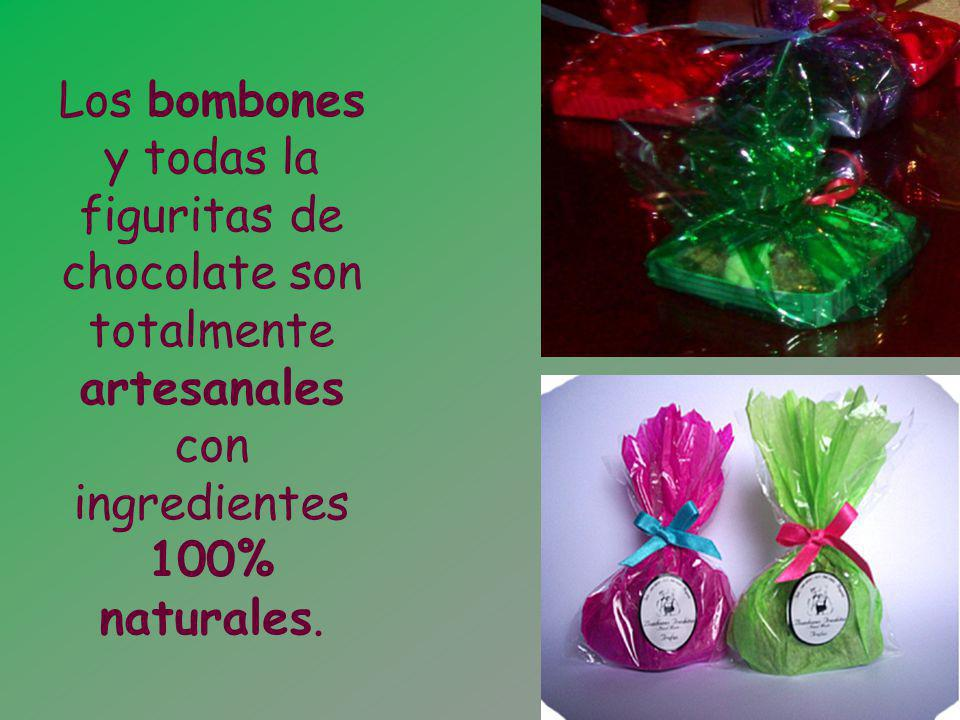 Los bombones y todas la figuritas de chocolate son totalmente artesanales con ingredientes 100% naturales.
