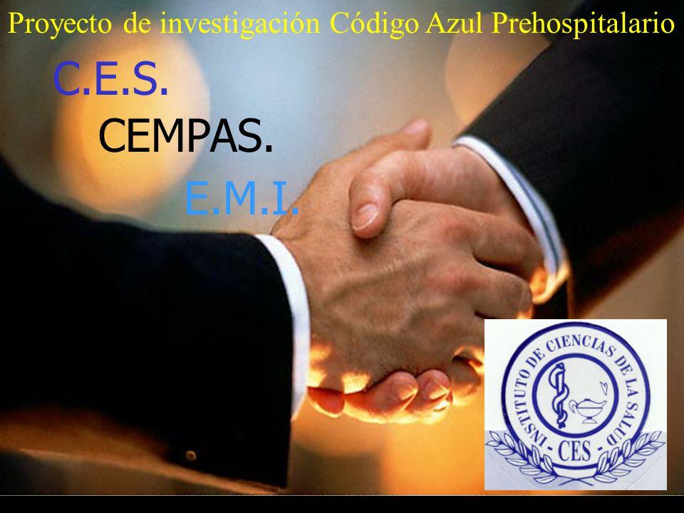 PROYECTO DE INVESTIGACIÓN CÓDIGO AZUL PREHOSPITALARIO Objetivos: Educación temas críticos.