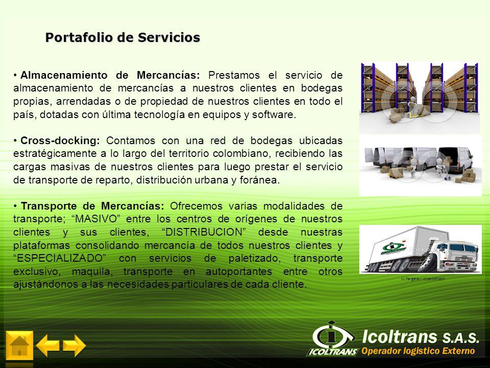 Portafolio de Servicios Almacenamiento de Mercancías: Prestamos el servicio de almacenamiento de mercancías a nuestros clientes en bodegas propias, ar