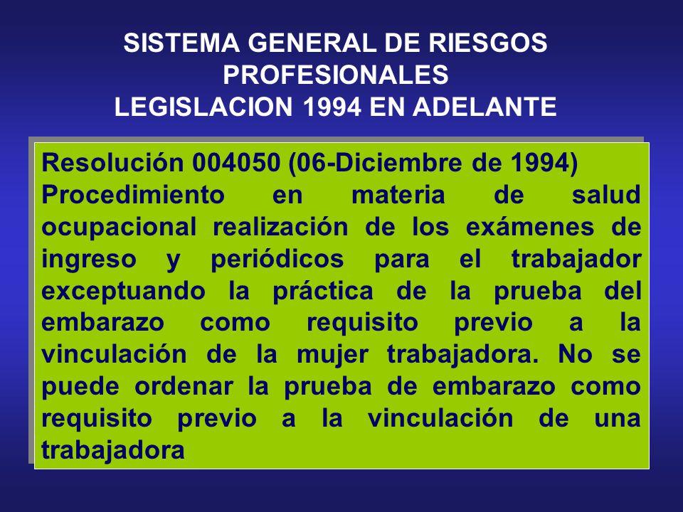 SISTEMA GENERAL DE RIESGOS PROFESIONALES LEGISLACION 1994 EN ADELANTE SISTEMA GENERAL DE RIESGOS PROFESIONALES LEGISLACION 1994 EN ADELANTE Decreto 12