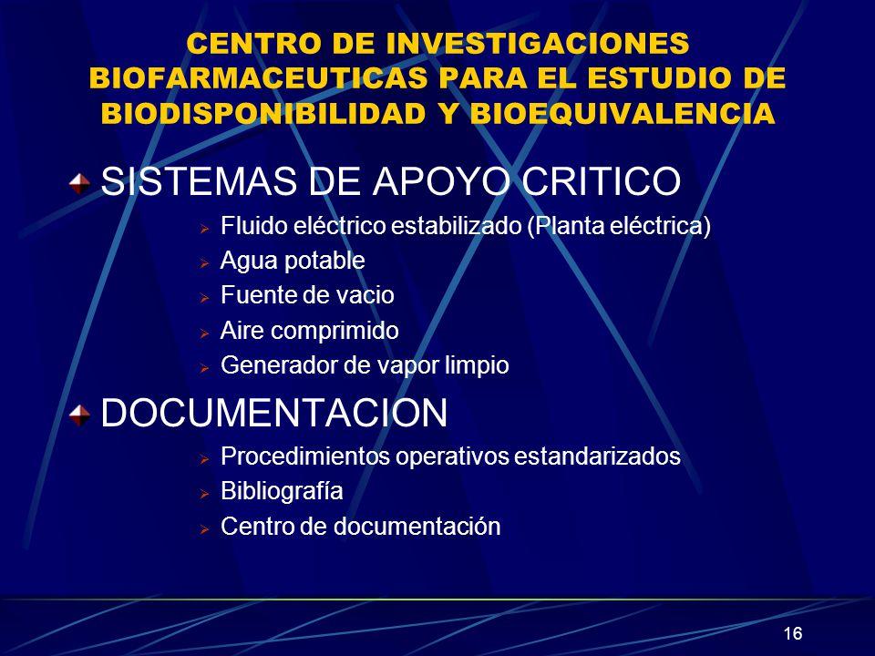 16 CENTRO DE INVESTIGACIONES BIOFARMACEUTICAS PARA EL ESTUDIO DE BIODISPONIBILIDAD Y BIOEQUIVALENCIA SISTEMAS DE APOYO CRITICO Fluido eléctrico estabi