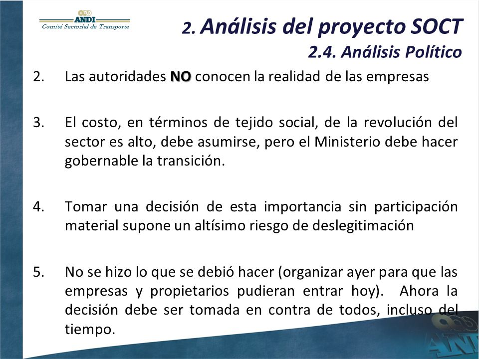 Comité Sectorial de Transporte 2. Análisis del proyecto SOCT 2.4.