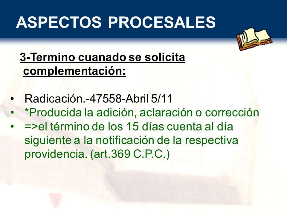 ASPECTOS PROCESALES PERSONERIA ADJETIVA: Para conceder el recurso el Tribunal y admitirlo la C.S.J se exige legitimación adjetiva.