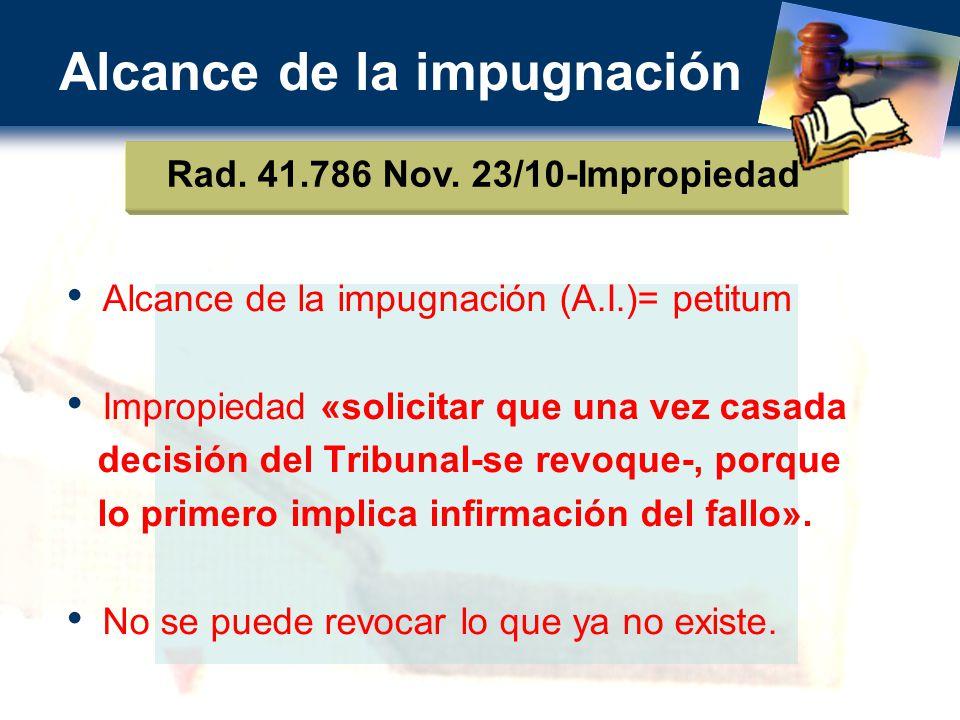 Alcance de la impugnación Rad.41.786 Nov.