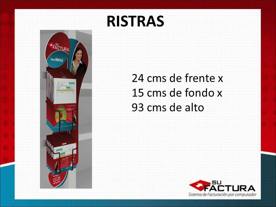RISTRAS 24 cms de frente x 15 cms de fondo x 93 cms de alto