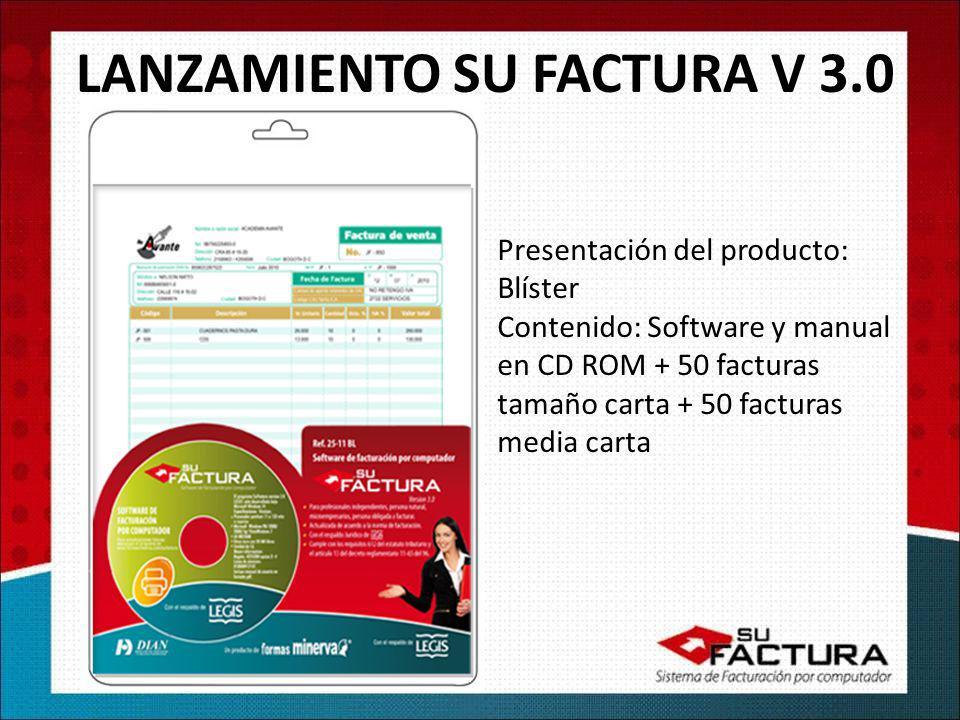 LANZAMIENTO SU FACTURA V 3.0 Presentación del producto: Blíster Contenido: Software y manual en CD ROM + 50 facturas tamaño carta + 50 facturas media