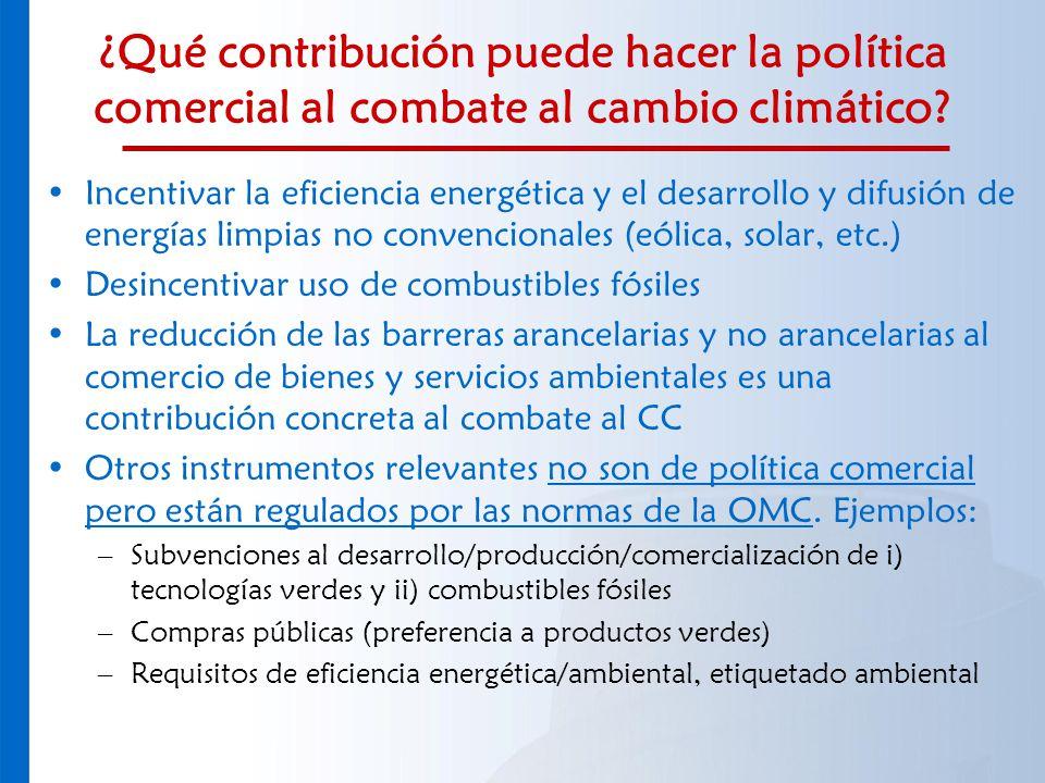 ¿Qué contribución puede hacer la política comercial al combate al cambio climático? Incentivar la eficiencia energética y el desarrollo y difusión de