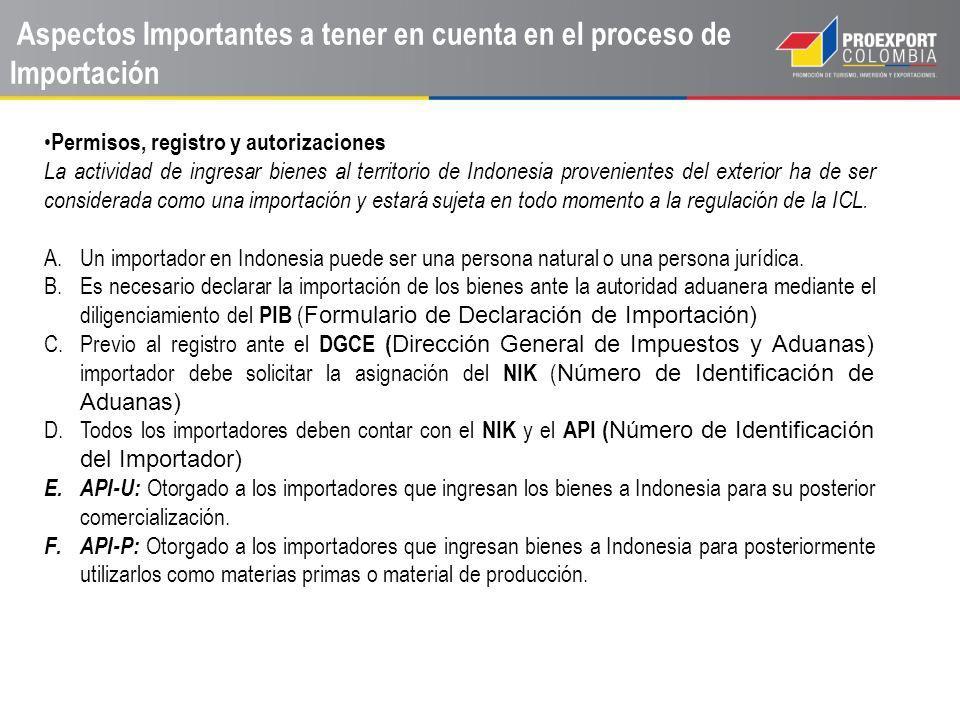 Aspectos Importantes a tener en cuenta en el proceso de Importación Permisos, registro y autorizaciones La actividad de ingresar bienes al territorio