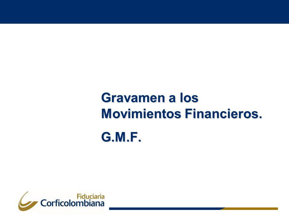 Gravamen a los Movimientos Financieros. G.M.F.