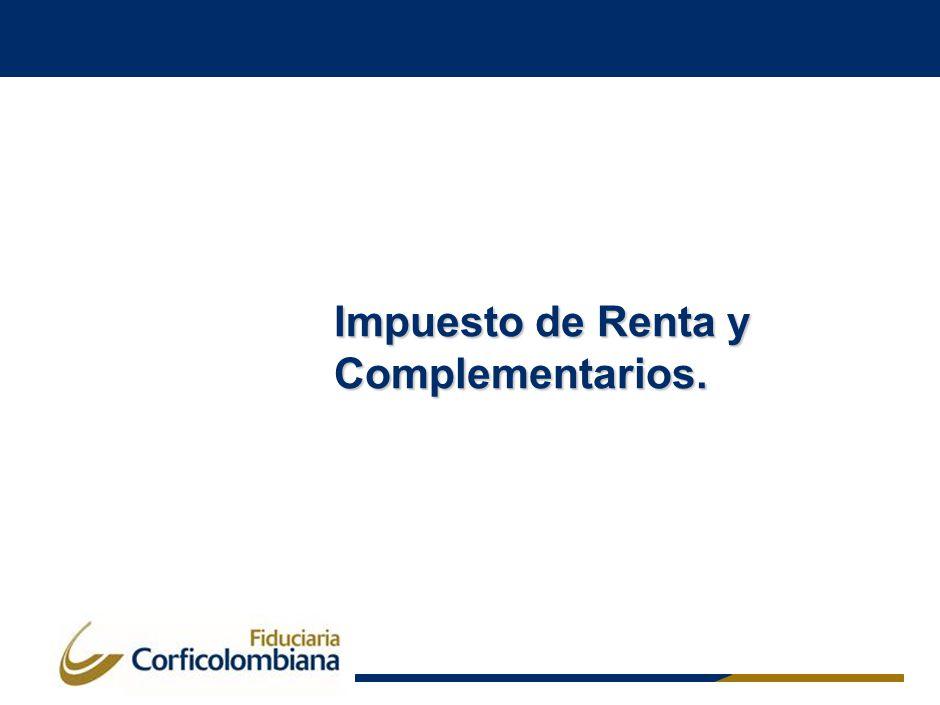 Impuesto de Renta y Complementarios.
