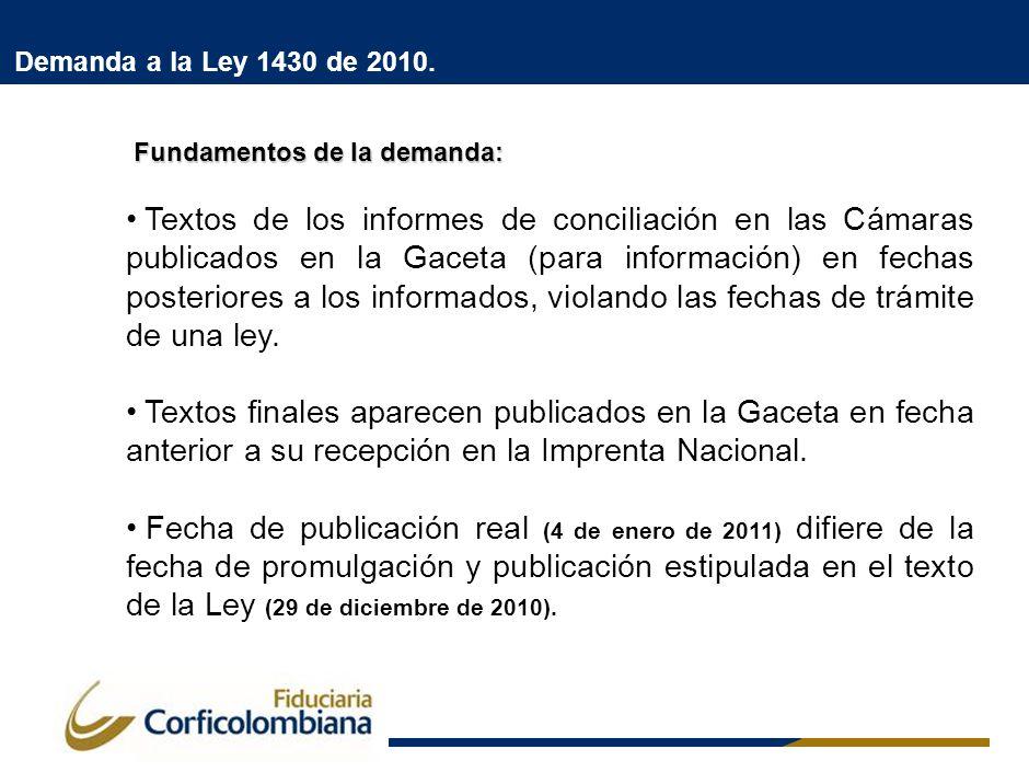 Demanda a la Ley 1430 de 2010. Fundamentos de la demanda: Fundamentos de la demanda: Textos de los informes de conciliación en las Cámaras publicados