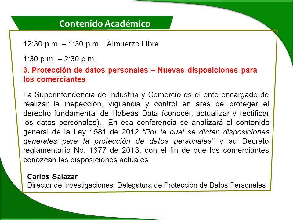 12:30 p.m. – 1:30 p.m. Almuerzo Libre 1:30 p.m. – 2:30 p.m.