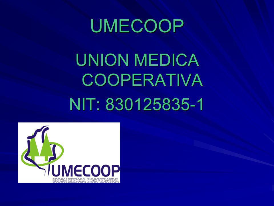 UMECOOP UNION MEDICA COOPERATIVA NIT: 830125835-1