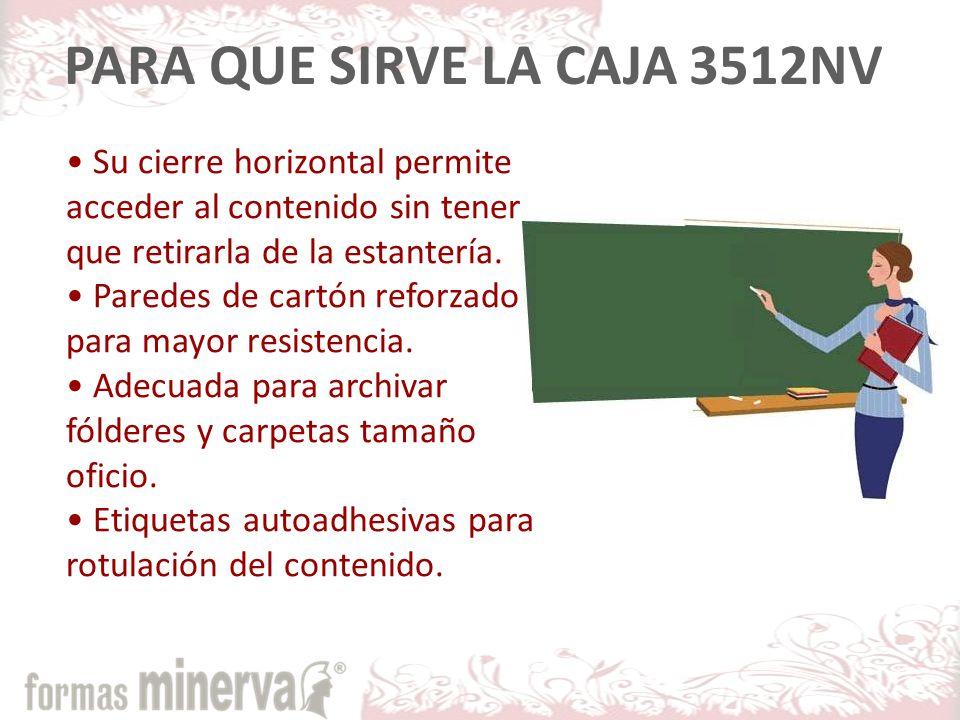 PARA QUE SIRVE LA CAJA 3512NV Su cierre horizontal permite acceder al contenido sin tener que retirarla de la estantería.