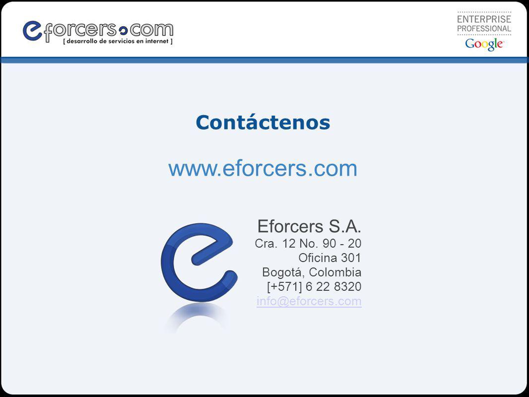 Contáctenos www.eforcers.com Eforcers S.A.Cra. 12 No.