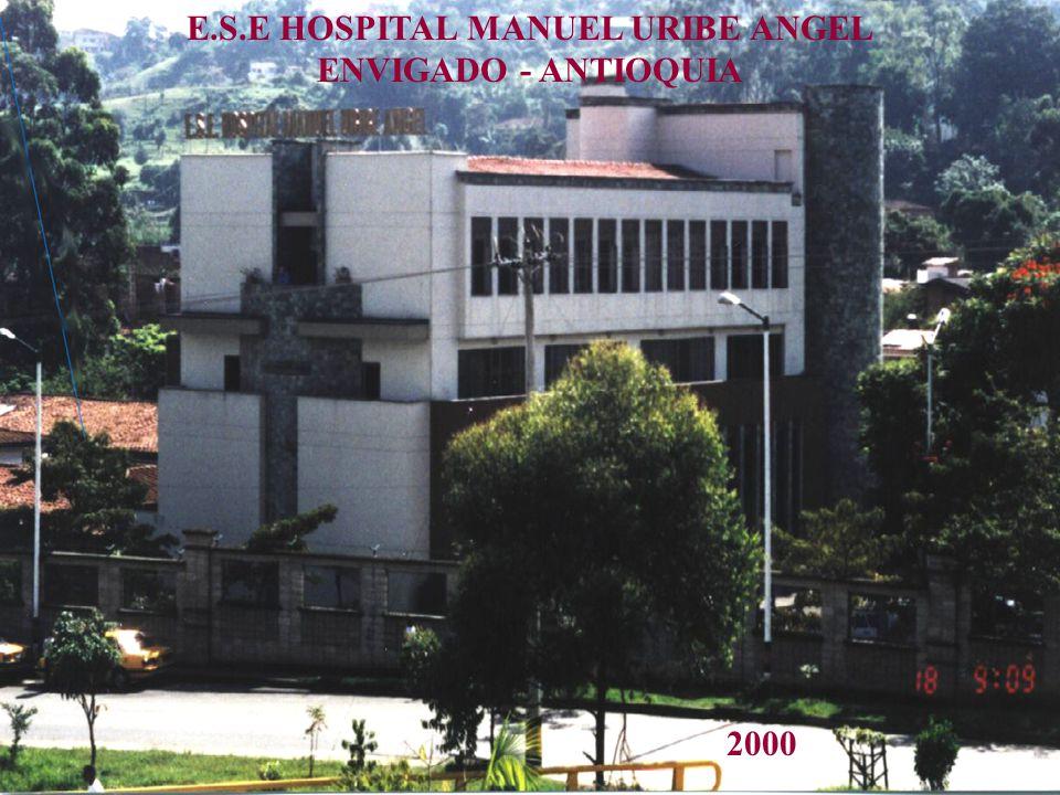 E.S.E HOSPITAL MANUEL URIBE ANGEL ENVIGADO - ANTIOQUIA 2000