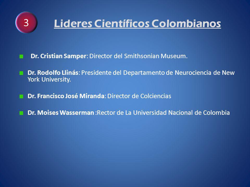 Lideres Científicos Colombianos Dr. Cristian Samper: Director del Smithsonian Museum.